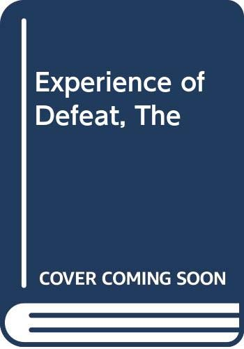 9780670302086: Experience of Defeat, The