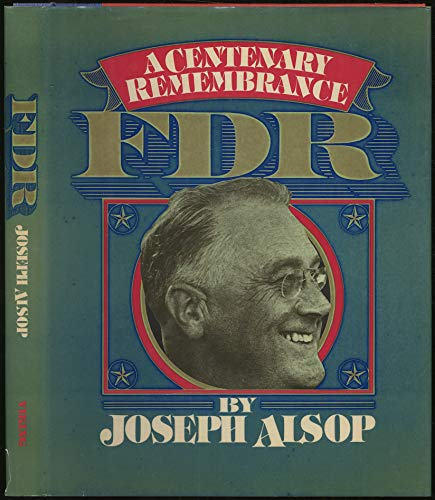 9780670304547: FDR: A Centenary Remembrance