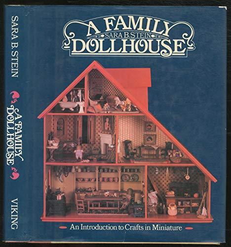Family Dollhouse (A Studio book): Stein, Sara B.
