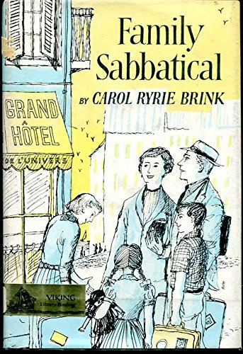 Family Sabbatical: 2 (0670306622) by Carol Ryrie Brink