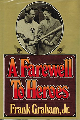 9780670307968: A Farewell to Heroes