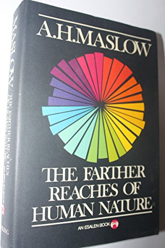 9780670308538: Title: The Farther Reaches of Human Nature An Esalen Book