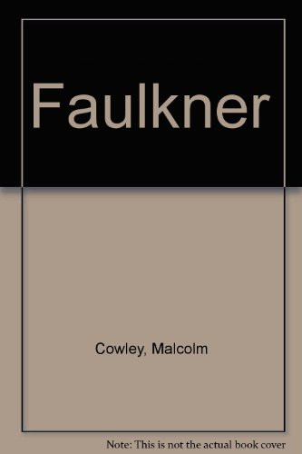 Faulkner: 2 (0670310018) by Cowley, Malcolm
