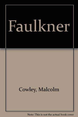 The Portable Faulkner, Revised and Expanded Edition: Malcolm Cowley