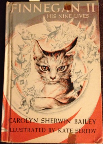 FINNEGAN II : HIS NINE LIVES: Carolyn Sherwin Bailey