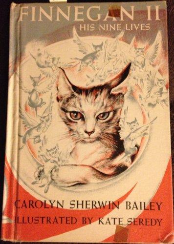 Finnegan 2: His Nine Lives: Carolyn Sherwin Bailey