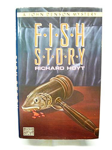 Fish Story: 2 (John Denson Mystery): Richard Hoyt