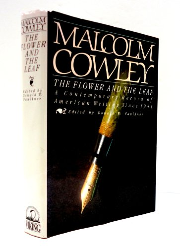 9780670320097: The Flower and the Leaf: A Contemporary Record of American Writing Since 1941