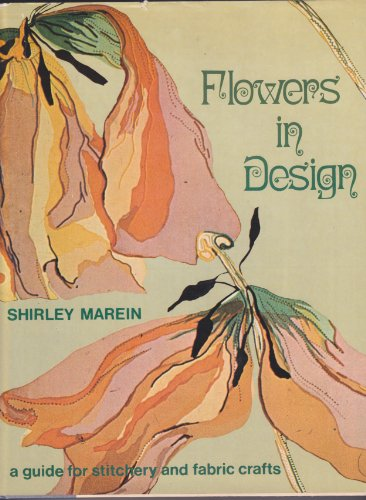 9780670322046: Flowers in design: A guide for stitchery and fabric crafts (A Studio book)