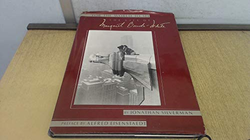 For the World to See: The Life of Margaret Bourke-White: Silverman, Jonathan