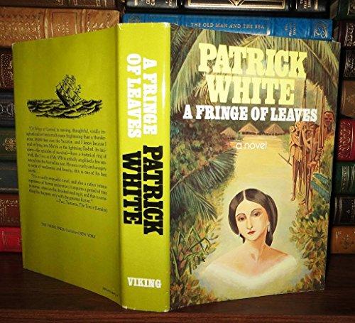 9780670330737: A Fringe of Leaves / Patrick White