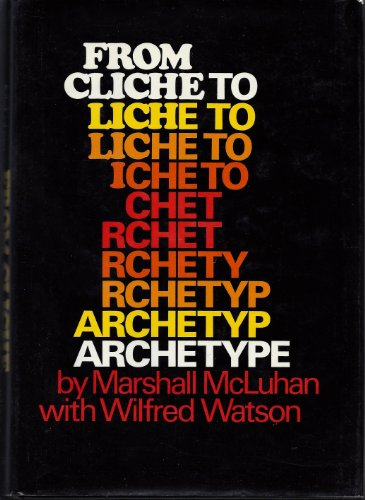 9780670330935: From Cliche to Archetype