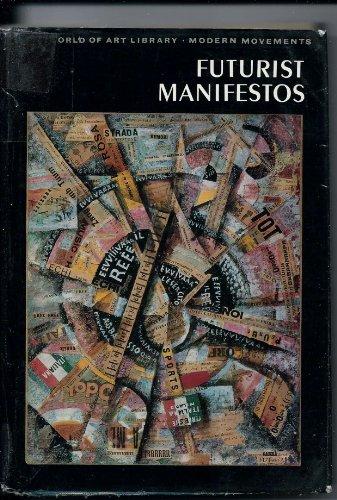 9780670333387: Futurist Manifestos: 2