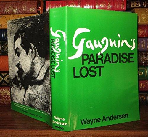 Gauguin's Paradise Lost: Anderson, Wayne
