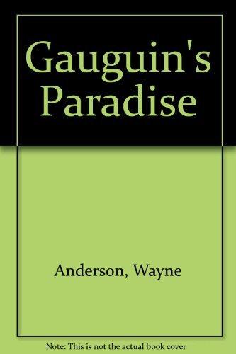 Gauguin's Paradise Lost: Andersen, Wayne V.; Klein, Barbara