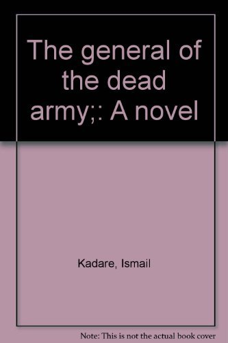 9780670336302: The general of the dead army;: A novel