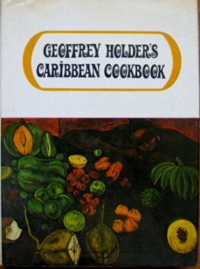 9780670336623: Geoffrey Holder's Caribbean Cookbook