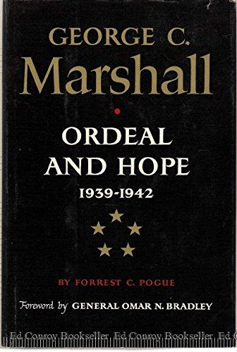 9780670336869: George C. Marshall, Vol. 2: Ordeal and Hope, 1939-1942