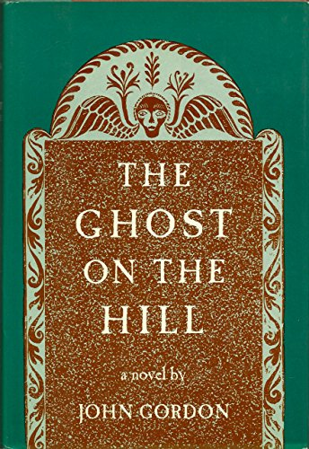 9780670337842: The Ghost on the Hill