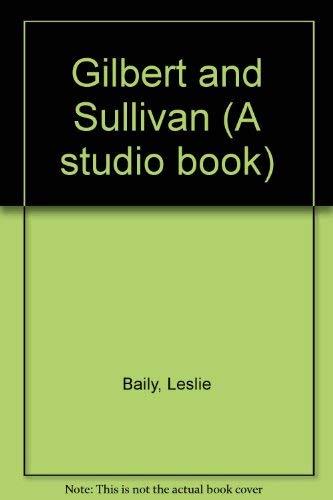 9780670339907: Gilbert and Sullivan: 2 (A studio book)