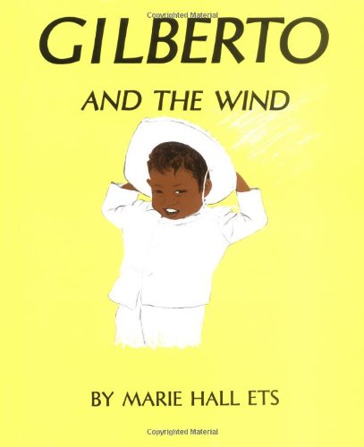 9780670340255: Ets Marie Hall : Gilberto and the Wind (Viking Kestrel picture books)
