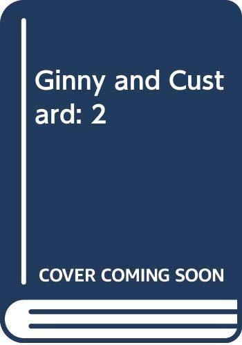 Ginny and Custard: 2: Sayers, Frances Clark