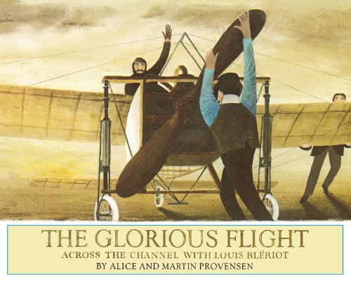 9780670342594: The Glorious Flight: Across the Channel with Louis Bleriot July 25, 1909