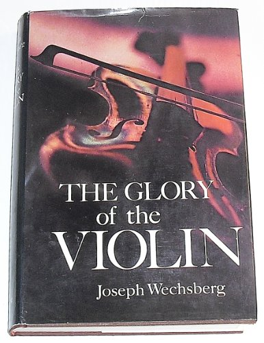 9780670342662: The Glory of the Violin