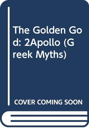 9780670344123: The Golden God: 2Apollo (Greek Myths)
