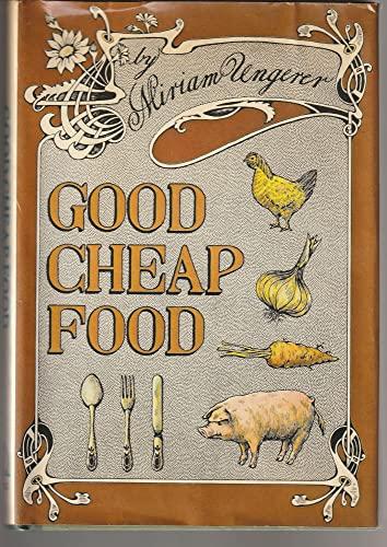 9780670345434: Good Cheap Food