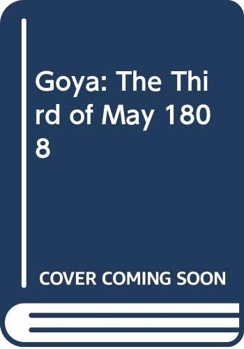 9780670347124: Goya: The Third of May 1808 (Art in context)