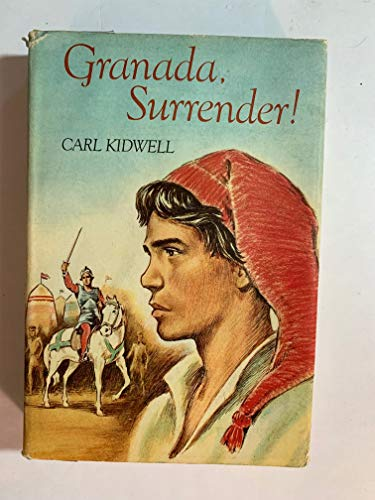 Granada, Surrender!: Kidwell, Carl