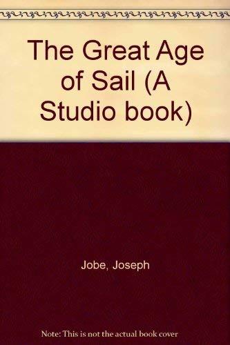 The Great Age of Sailing: Joseph Jobe