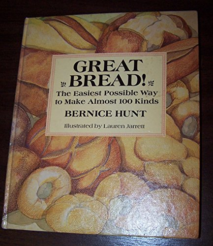 9780670348619: Great Bread! The Easiest Possible Way to Make Almost 100 Kinds