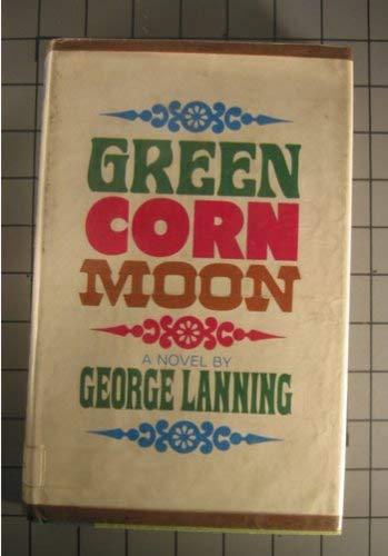 9780670353996: Green Corn Moon: 2