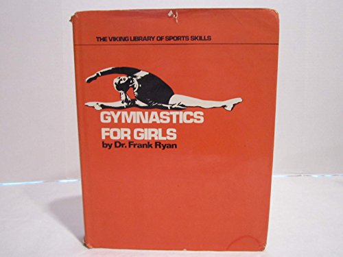9780670358229: Gymnastics for Girls (The Viking library of sports skills)