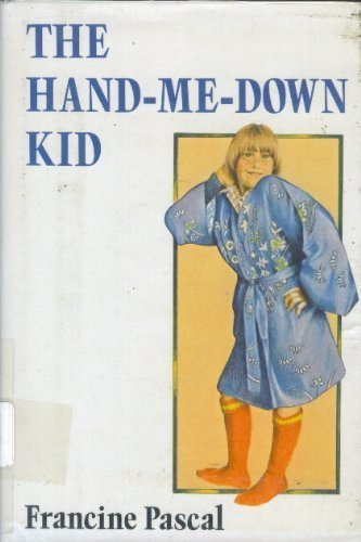 The Hand-Me-Down Kid: Francine Pascal