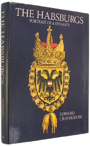 9780670361342: The Habsburgs: Portrait of a Dynasty