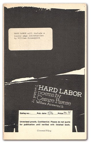 Hard Labor Poems By Cesare Pavese: Translated By William Arrowsmith