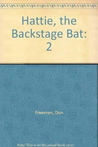 9780670362547: Hattie, the Backstage Bat: 2