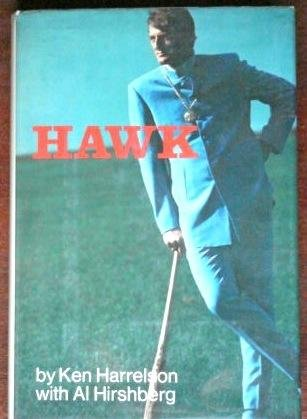 Hawk: Harrelson, Ken w/ Albert Hirschberg