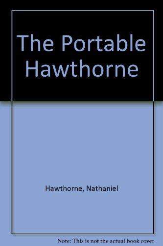 9780670364039: The Portable Hawthorne: 2