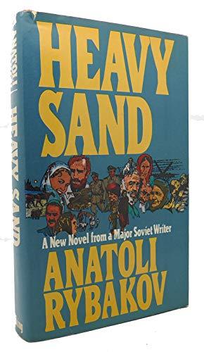 Heavy Sand: Anatoli Rybakov