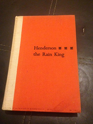 Henderson the Rain King: Bellow, Saul