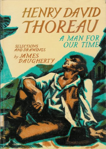 9780670367122: Henry David Thoreau: A Man For Our Time