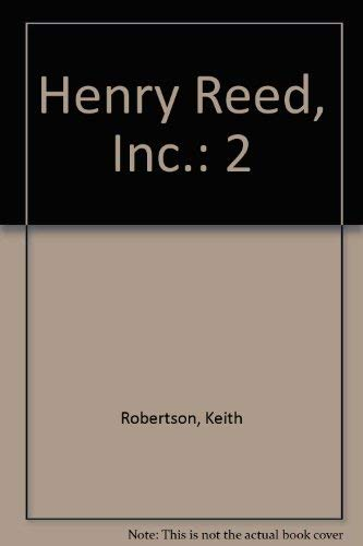 Henry Reed, Inc.: 2: Robertson, Keith