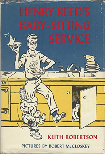 Henry Reed's Babysitting Service: 2 (0670368261) by Keith Robertson