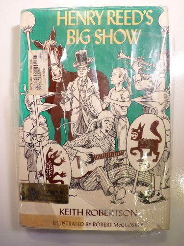 9780670368396: Robertson Keith : Henry Reed'S Big Show