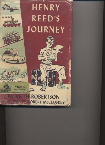 Henry Reed's Journey: 2 (0670368555) by Keith Robertson