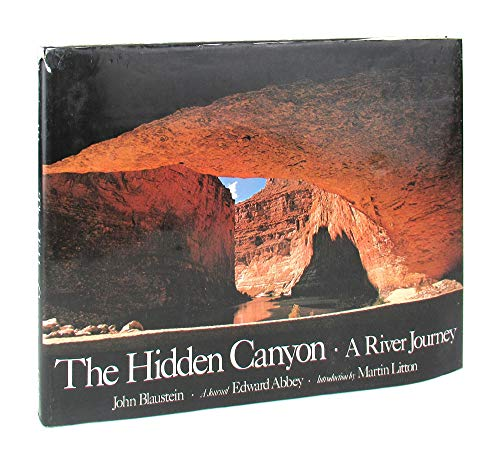 The Hidden Canyon: A River Journey (067037010X) by Edward Abbey; John Blaustein